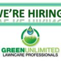 Green Unlimited is Hiring – Lawn Technicians & Sales!